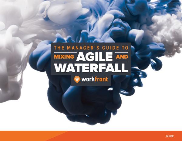 Agiles Vorgehen mit der Wasserfall-Methode kombinieren