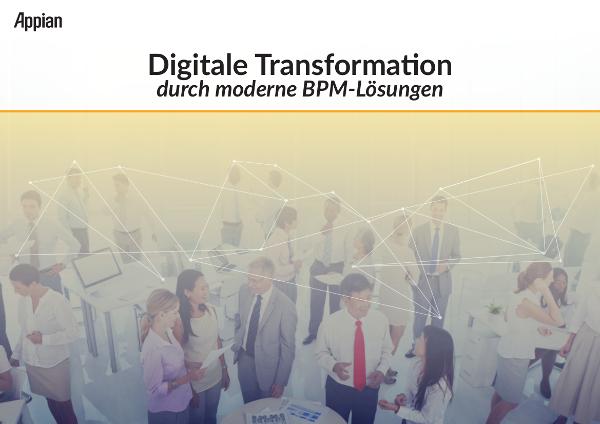 Mit modernem BPM die Digitalisierung effizient gestalten